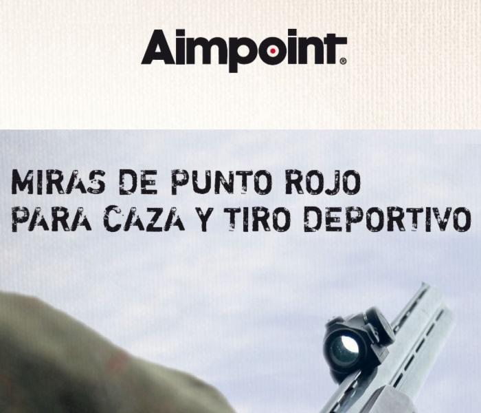 Miras de punto rojo para caza y tiro deportivo marca Aimpoint modelos de la serie Miro y serie Hunter